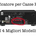 Amplificatore Casse Passive: Guida all'Acquisto e 4 Migliori Modelli