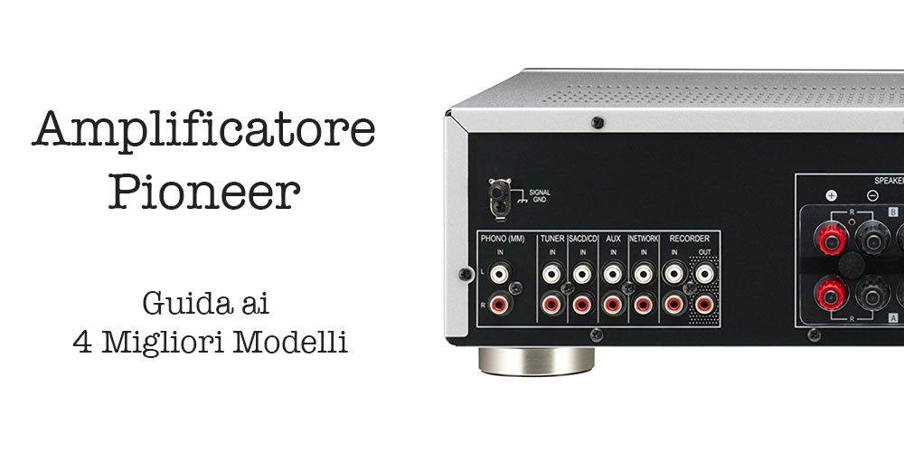amplificatore-pioneer
